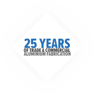 25 Years of trade & commercial aluminium fabrication