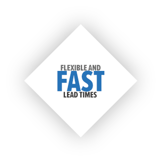 Flexible and fast lead times